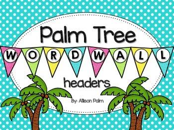 Palm Tree Word Wall Headers