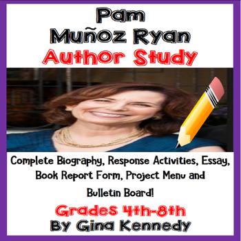 Pam Munoz Ryan Author Study, Biography, Reading Response,