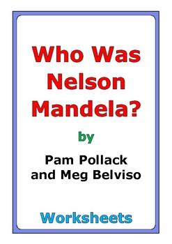 "Pam Pollack & Meg Belviso ""Who Was Nelson Mandela?"" worksheets"