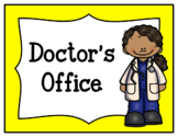 Doctor's Office (Dramatic Play)