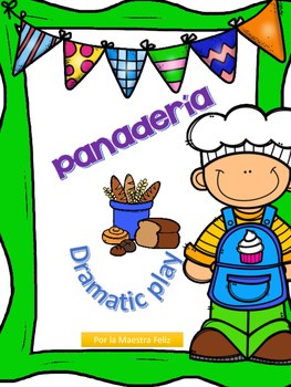 Spanish Speaking Panadería/ Bakery Dramatic Play