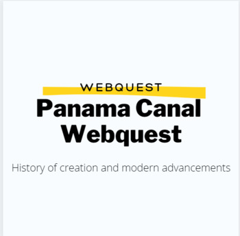Panama Canal Today Web-quest