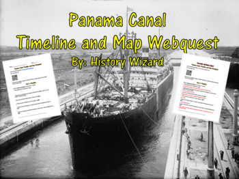 Panama Canal Timeline and Map Webquest
