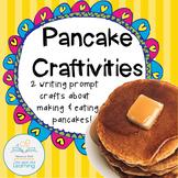 Pancake Writing Prompt Crafts