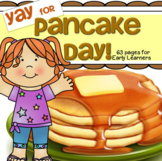 Pancake Day Theme Unit Activities, Printables and Centers