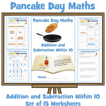 Pancake Day Maths - Addition and Subtraction to 10 - Twenty Worksheets