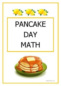 Math - Ratio - Proportion - Pancake Day Recipe Questions