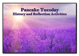 Pancake Tuesday History and Reflection Activities