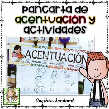 Pancarta de Acentuación y actividades  Accent banner and activities in Spanish
