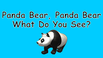 Panda Bear, Panda Bear, What Do You See PowerPoint Show - PDF Books