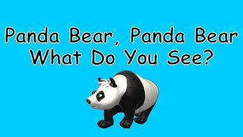 Panda Bear, Panda Bear, What Do You See PowerPoint Show - PDF Books
