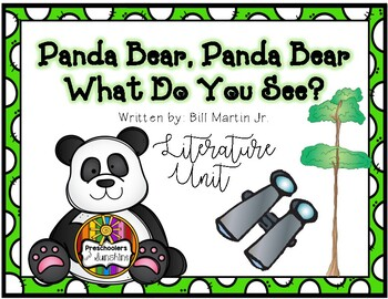 Panda Bear, Panda Bear, What do you see? [Literature Unit]