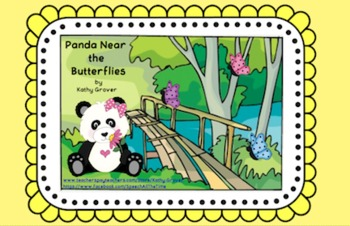 Panda Near the Butterflies:  An Interactive Rhyming Book