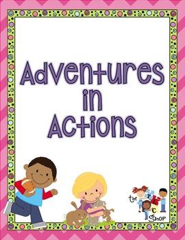 Adventures in Actions