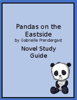 Pandas on the Eastside by Gabrielle Prendergast Novel Study