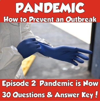 Pandemic: How to Prevent an Outbreak (Episode 2- Pandemic is Now)
