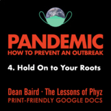 Pandemic [Netflix] - Episode 4: Hold On to Your Roots