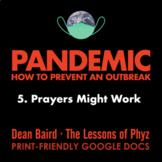 Pandemic [Netflix] - Episode 5: Prayers Might Work