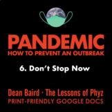 Pandemic [Netflix] - Episode 6: Don't Stop Now