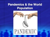 PowerPoint:  Pandemics & World Population