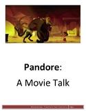 Pandore - Movie Talk