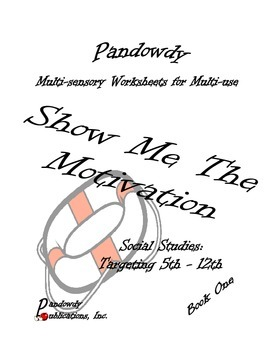 Pandowdy's Show Me The Motivation - Worksheets  Book 1