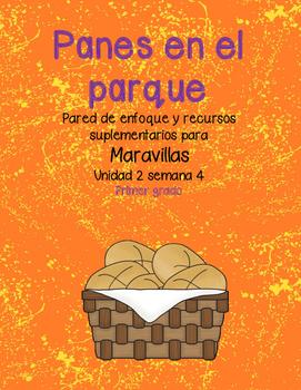 Panes en el parque -Maravillas - Unidad 2 Semana 4
