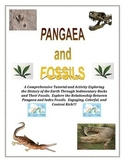 Pangea (Pangaea) and FOSSILS:  Come Explore and Answer HOW WE KNOW!