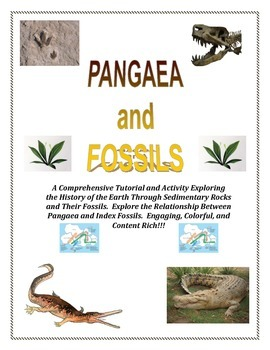 Pangea (Pangaea) and FOSSILS:  Come Explore and Answer HOW