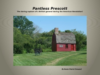 Pantless Prescott: The  Capture of a British general in th