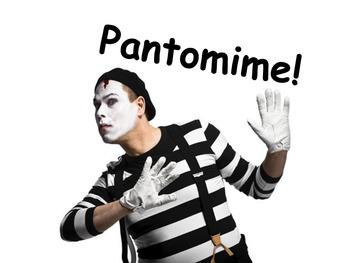 Pantomime Unit:  Power Point, Background, activities, grad