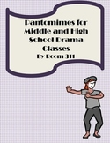 Pantomimes for Middle and High School Drama Classes