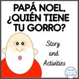 Christmas Story in Spanish: Papá Noel, ¿quién tiene tu gorro?