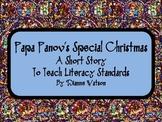 Papa Panov's Special Christmas-- A Short Story To Teach Literacy Standards