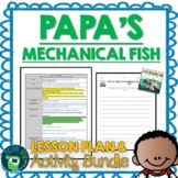 Papa's Mechanical Fish by Candace Fleming Lesson Plan and Activities