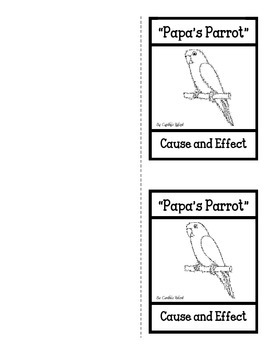 Papa's Parrot - Cause/Effect Foldable