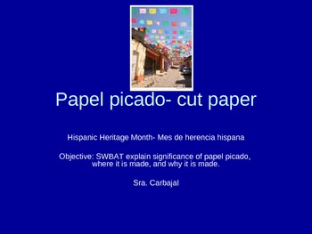 Papel picado /Mexican Cut Paper Power Point