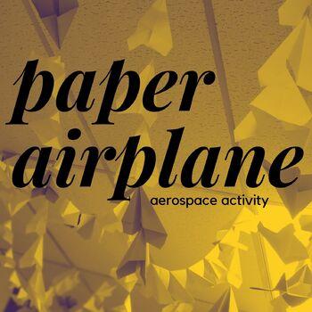 Paper Airplane Aerospace Activity