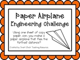 Paper Airplane: Engineering Challenge Project ~ Great STEM Activity!