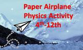 Paper Airplane Physics Lab/Activity