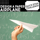 Paper Airplane STEM Challenge - Quick STEM Activity