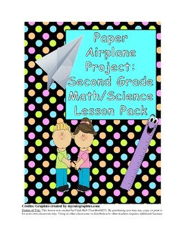 Paper Airplanes Take Flight Lesson Plan and Worksheet - math and science