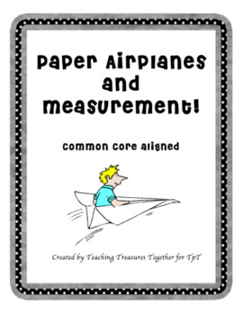 Paper Airplanes and Measurement