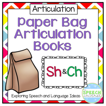 Paper Bag Articulation Books: Sh and Ch