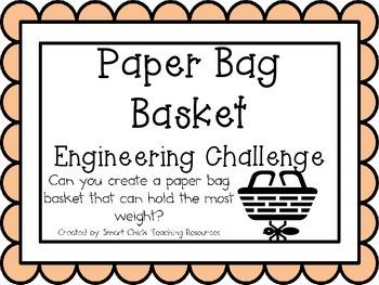 Paper Bag Basket: Engineering Challenge Project ~ STEM Activity!
