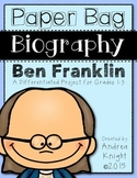Paper Bag Biography:  Ben Franklin  (A Differentiated Proj