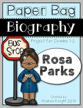 Paper Bag Biography:  Rosa Parks  (A  Project for Grades 1-2)