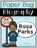 Rosa Parks (A Paper Bag Biography Project for Grades 1-2)