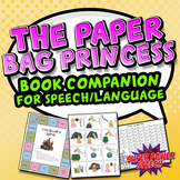 The Paper Bag Princess (Speech Therapy Book Companion)