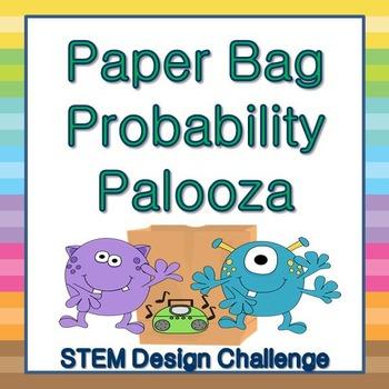 Paper Bag Probability Palooza: STEM Design Challenge